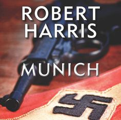 Robert Harris - Munich. 1938 - Hitler is determined to start war. Chamberlain is desperate to preserve peace. The issue is to be decided in a city that will forever afterwards be notorious for what takes place there. Munich. As Chamberlain's plane judders over the Channel and the Fuhrer's train steams south from Berlin, two young men travel with secrets of their own. Hugh Legat is one of Chamberlain's private secretaries; Paul Hartmann a German diplomat and member of the anti-Hitler… Jonathan Kellerman, Royal National Theatre, Robert Harris, Edinburgh University, Young Men, Great Friends, Munich, Preserve, Plane