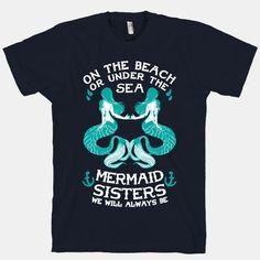 Mermaid Sisters We Will Always Be