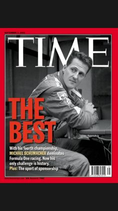 2001 - Michael Schumacher on the cover of TIME magazine September 3, 2001