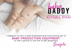 BABY DADDY by Kendall Ryan – Susan's Books I Like