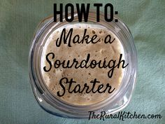 Learn how to make your own Sourdough Bread Starter at TheRuralKitchen.com