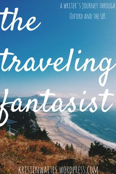 the traveling fantasist - a blog series about travel and writing