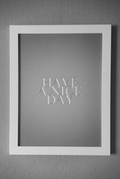 Have a nice day ;D
