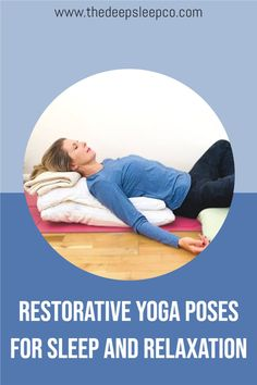 3 Restorative Yoga Poses for Sleep Yoga Poses For Sleep, Restorative Yoga Poses, Sleep Medicine, Natural Sleep Remedies, Natural Solutions, Restoration, Relax, Deep