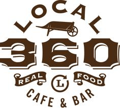 Local 360 Cafe & Bar. Locally sourced