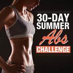 The 30 Day Summer Abs Challenge is designed to sculpt & tone the entire midsection.  #30daychallenge #abschallenge #abs