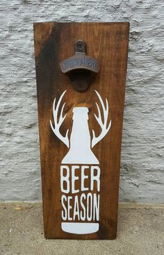 Open Season Wall Mount Beer Opener. Beer by CreationsByNicolette