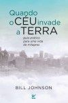 QuandoCeuInvadeTerra_CAPA Jesus Book, White Pages, Student Work, Marie, Ebooks, Humor, Reading, Faith, Bill Johnson
