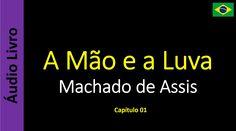 Machado de Assis - A Mão e a Luva - 01 / 19