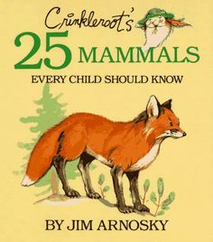 Crinkleroot's 25 Mammals Every Child Should Know by Jim Arnosky,http://www.amazon.com/dp/002705845X/ref=cm_sw_r_pi_dp_HIaqtb0RD2DYX1Q2
