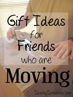 Have friends who are moving soon? Here are some great gift ideas for those who are packing and preparing to move. Add some cheer to their stressful time and show them you care.