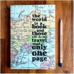 Travel journal / notebook - the world is a book-journal-book lover gifts. Inspirational Quotes From Books, Motivational Quotes, Las Vegas, Map Design, Book Lovers Gifts, Journal Notebook, Trip Journal, Travel Themes, Journal Covers