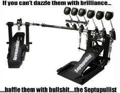 ha ha ha  ! !  I'll stick with brilliance, thanks.