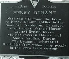 This historical marker is for Henry Durant, one of the patriots on my mom's side.