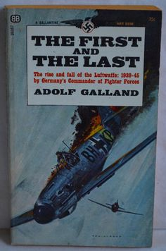 The First and The Last Adolf Galland Vintage by FloridaFinders, $3.00