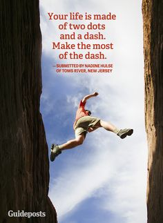 More quotes: http://www.guideposts.org/inspirational-quotes?utm_source=Pinterest