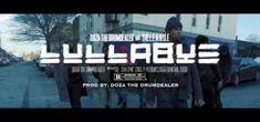 Video: Doza The Drumdealer feat. The L.E.A.G.U.E. - Lullabye • VannDigital