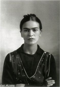 Frida Kahlo- fiercely independent, subversive and strong willed despite her misfortune and suffering