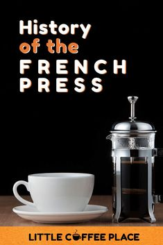 Have you ever wondered how your favorite manual coffee maker got its name? Find out all about the history of the French press in this article. #littlecoffeeplace #frenchpress #coffee #coffeemaker #history Little's Coffee, Best Coffee, Best French Press Coffee, Electric Coffee Maker, Coffee Drink Recipes, Coffee Guide, Coffee Facts, How To Make Drinks, Coffeemaker