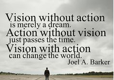 Joel a barker quote vision is important