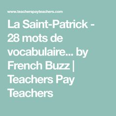 by French Buzz Saint Patrick, Teacher Pay Teachers, French, Vocabulary Words, Reading, San Patrick, French People, French Language, France
