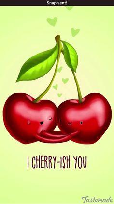 Chery-ish ;) I cherish you!