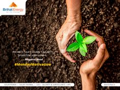We won't have a society if we don't protect the environment.  - Margaret Mead  #MondayMotivation Visit: http://www.brihat.in/