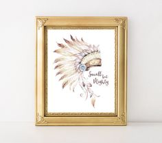 Native American Headdress Printable Art Print Small But Mighty Nursery Tribal Decor Watercolor Tribal Wall Art 5x7 8x10 Instant Download