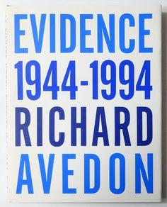 Evidence 1944-1994   Richard Avedon