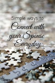 With our busy lives it is sometimes hard to find time to connect with our spouse. These 9 simple ways are such to help!