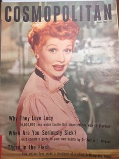 Scarce 1953 Cosmopolitan magazine with Lucille Ball on the cover. Inside features an article about the popularity of the I Love Lucy show. Also