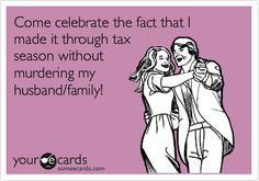 Come celebrate the fact that I made it through tax season without murdering my husband/family! (Or just the husband, in my case, lol)