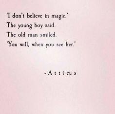 Nice I hear you Old Man She will make you believe in magic again