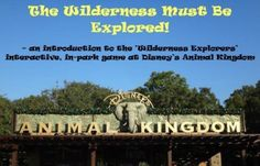 The Wilderness Must Be Explored! A Review of the Wilderness Explorers Game at Disney's Animal Kingdom. It's a must play game!