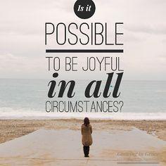 Growing in Grace: In All Circumstances #trcwomen #growingingrace #joyinallcircumstances