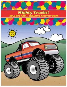 Mighty Trucks Activity Book by Do-A-Dot Educational Products. $8.06. Sold As 1 Each. SKU.: DADB375. Manufactured by .: Do-A-Dot Art. * This cleverly designed book was created specifically for use with Do-A-Dot Markers. Simple designs with bold lines will delight artists of all ages. Paper is heavy card stock and all pages are perforated for easy tear-out. 24 designs in each book.
