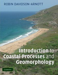 Introduction to coastal processes and geomorphology / Robin Davidson-Arnott