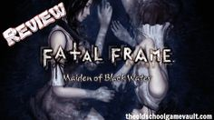 Fatal Frame Maiden of the Black Water - Review
