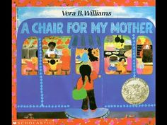 A chair for my mother by Vera B. Williams. Grandma Annii's Storytime - YouTube