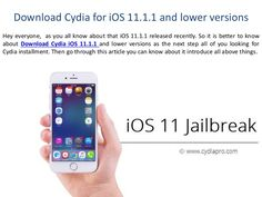 Download Cydia for iOS 11.1.1 and lower versions Hey everyone,  as you all know about that iOS 11.1.1 released recently. So it is better to know about Download…