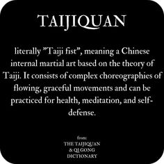 Definition of Taijiquan from The Taijiquan & Qi Gong Dictionary