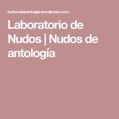 Laboratorio de Nudos   Nudos de antología