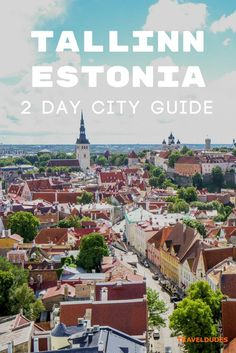 How to spend a weekend exploring Tallinn, Estonia: The best things to see and do in the city. Travel in Eastern Europe. | Blog by Travel Dudes: Community for Travelers, by Travelers!