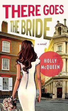 There Goes the Bride: A Novel  (ExLib)