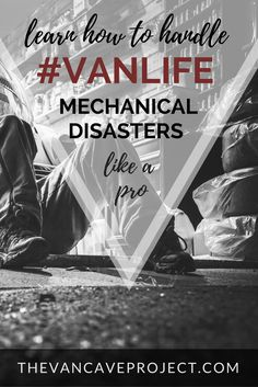 Breathing new life into a pre-loved van before embarking on your vanventure comes with its risks. Make sure you're prepared if the worst does happen by learning how to handle #vanlife mechanical disasters like a pro.