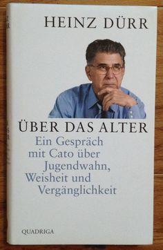 ÜBER DAS ALTER Heinz Dürr Verlag Quadriga 2011