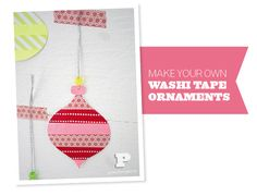 Washi tape ornaments! So simple to make... a great kids craft project! #crafts #kids