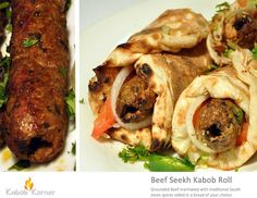 BEEF SEEKH KABOB ROLL       . Grounded beef marinated with traditional South Asian spices rolled in a bread of your choice.