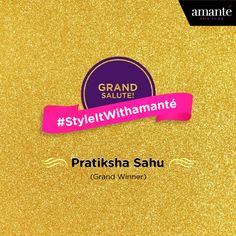 Thank you all for participating in our #StyleItWithamante contest and making it a huge success. We promise to be back with many more of such exciting contests and activities. Be with us!  Cheers to Pratiksha Sahu for creating the lovely boards and being the Grand Winner of our #StyleItWithamante contest on Pinterest. Congrats!