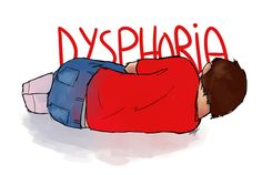 25 THINGS THAT HELP MANAGE DYSPHORIA